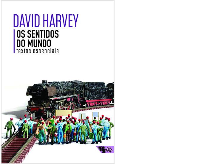 David Harvey – Os sentidos do mundo: Recém-lançado no Brasil, a coletânea de textos de Harvey traz uma profusão de ideias, que vão de ecologia até geopolítica, passando pela economia, urbanismo e educação. Um belo apanhado da carreira de mais de 50 anos do filósofo.